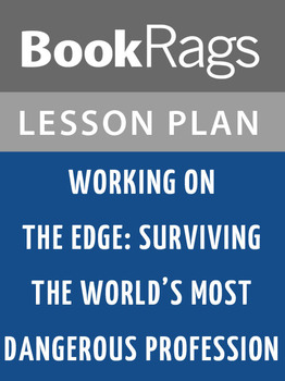 Working on the Edge: Lesson Plans