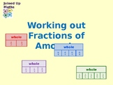 Working out Fractions of Amounts