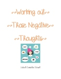 Working out Those Negative Thoughts!