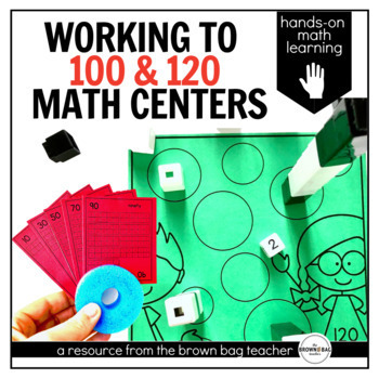 Working to 100/120 Math Centers