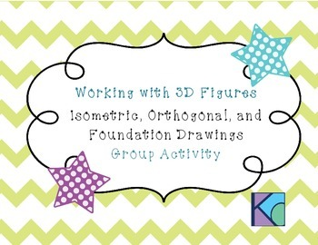 Working with 3D Figures: Isometric, Orthogonal, and Founda