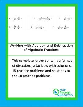 Algebra I:  Working with Addition and Subtraction of Algebraic Fractions