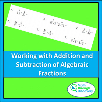 Working with Addition and Subtraction of Algebraic Fractions