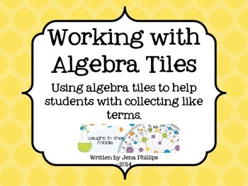 Working with Algebra Tiles -Collecting Like Terms