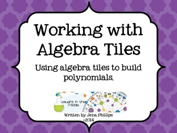 Working with Algebra tiles -Building Polynomials
