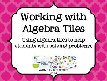 Working with Algebra tiles -Solving Problems