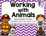 Working with Animals- Supplemental Activities for Wonders