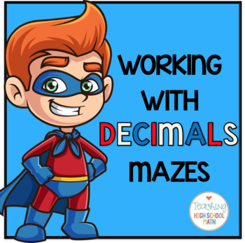 Working with Decimals Mazes (Superhero Theme)
