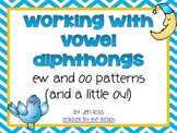 Working with Diphthongs: EW and OO words