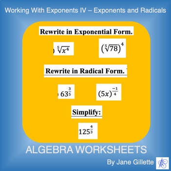 Working with Exponents IV - Exponents and Radicals