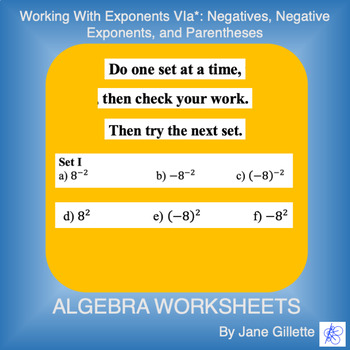 Working with Exponents Via: Negatives, Neg Exponents, and Parentheses