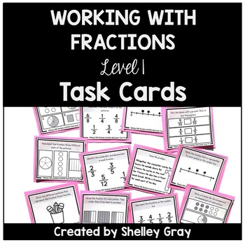 Working with Fractions: Level One Task Cards | Fraction Practice