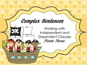 Working with Independent and Dependent Clauses and Complex Sentences - CCSS