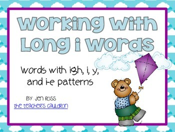 Working with Long I Words: i, i_e, y, and igh patterns