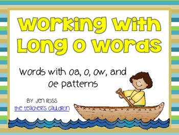 Working with Long O Words: o, o_e, ow, and oa patterns
