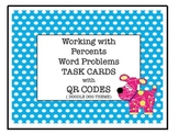 Working with Percents Word Problems with QR Codes