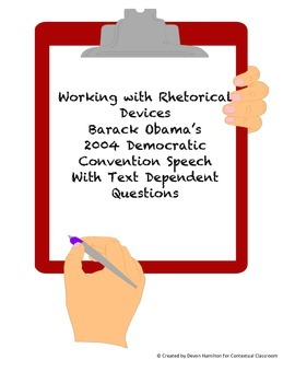 Working with Rhetorical Devices Using Obama's 2004 Democratic Convention Speech