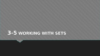 Working with Sets