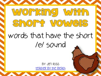 Working with Short Vowels: Short E