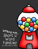 Working with Short u Word Families CVC center activities a
