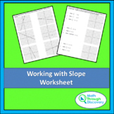 Algebra 1 - Working with Slope Worksheet