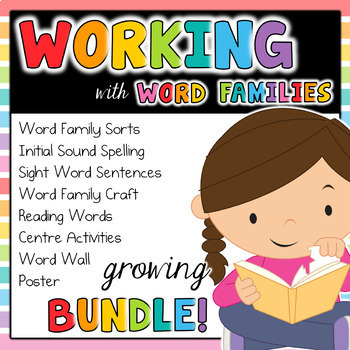 Working with Word Families GROWING BUNDLE