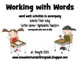 Working with Words- A Words Their Way Suppliment with Letter Name-Alpahbetic