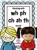 Working with wh ph ch sh and th words
