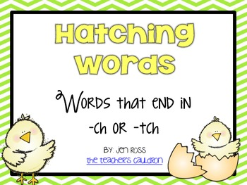 Working with final /ch/: ch or tch words