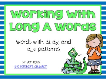Working with long a words: ai, ay, and a_e patterns