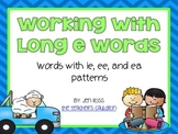 Working with long e words: ie, ee, and ea patterns