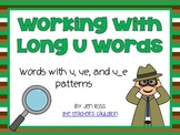 Working with long u words: u, ue, and u_e patterns