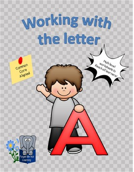 Working with the Letter A