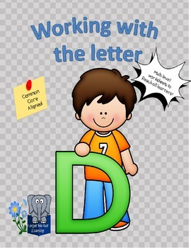 Working with the Letter D