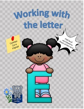 Working with the Letter E
