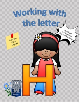 Working with the Letter H