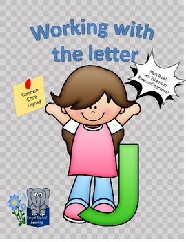 Working with the Letter J