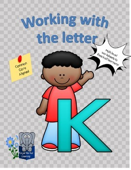 Working with the Letter K