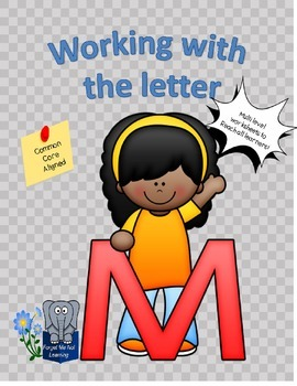 Working with the Letter M