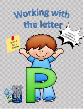 Working with the Letter P