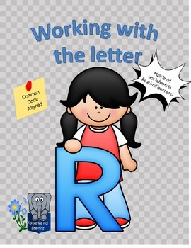 Working with the Letter R
