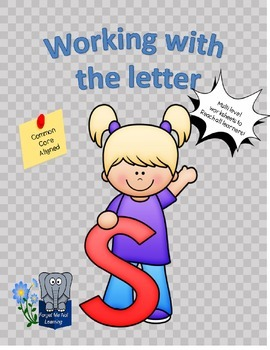 Working with the Letter S