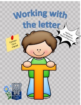 Working with the Letter T
