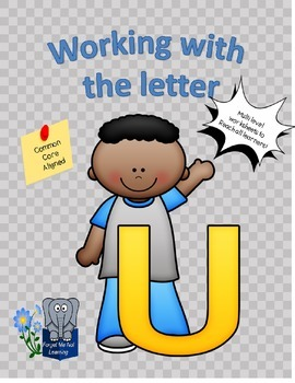 Working with the Letter U