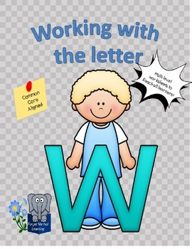 Working with the Letter W