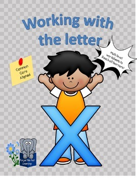 Working with the Letter X