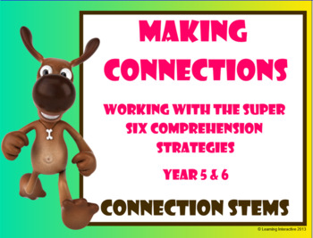 Working with the Super Six Comprehension Strategies - Making Connections