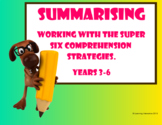 Super Six Comprehension Strategies - Summarising - MyVIP's