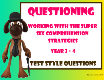 Working with the Super Six Comprehension Strategies – Test