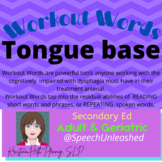 Workout Words-TONGUE BASE: Oral motor exercises with the c